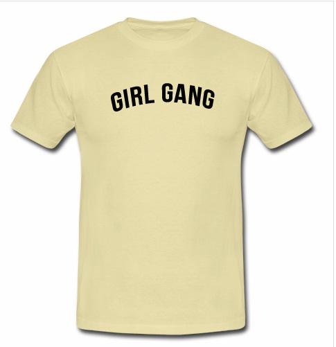 Girl gang t shirt