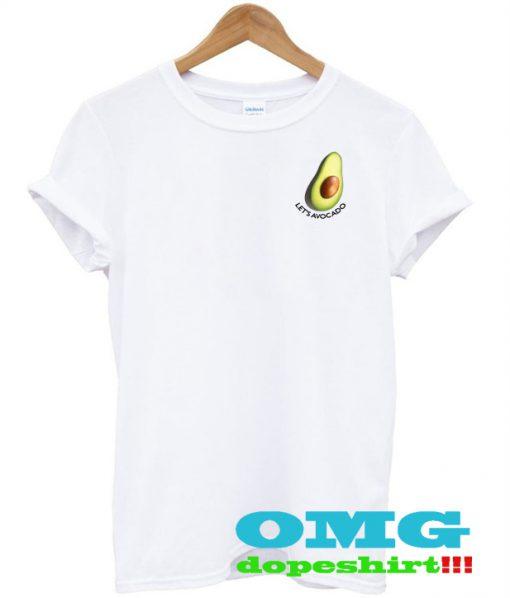 Let's Avocuddle t shirt
