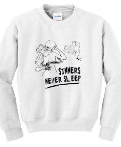 Sinners Never Sleep Sweatshirt