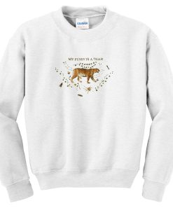 My Pussy Is A Tiger Sweatshirt