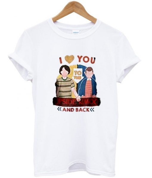 I love you to the upside down and back t shirt for I love you t shirts