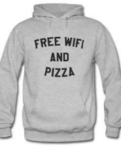 Free Wifi And Pizza Hoodie