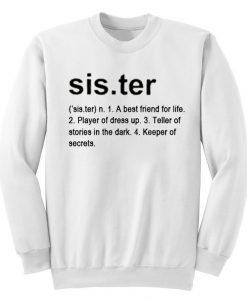 Sister Definition Sweatshirt