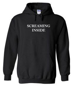 Screaming Inside Hoodie