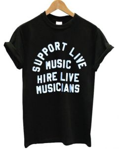 Support Live Music T-shirt
