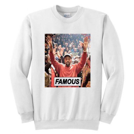 Kanye Famous Sweatshirt