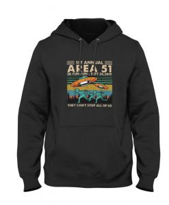 Area 51 Cant Stop Us All Of Us Alien Ancient Hoodie