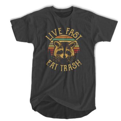 Live Fast Eat Trash T-shirt