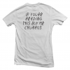 If You're Reading This Buy Me Churros T-shirt