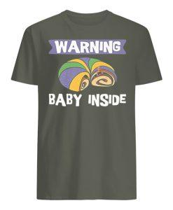Warning Baby Inside T-shirt