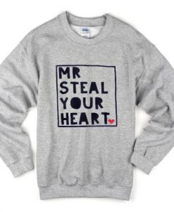 Mt Steal Your Heart Sweatshirt