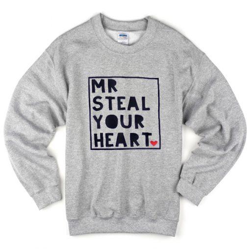 Mt Steal Your Heart Sweatshirt